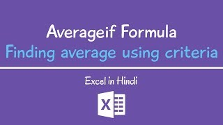 AVERAGEIF function - Finding Average using criteria in Excel | Hindi
