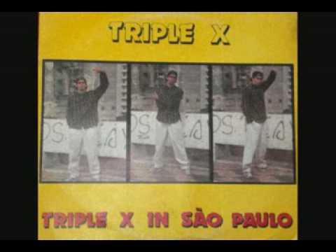 triplo x  IN SAO PAULO (DJ CUCA)