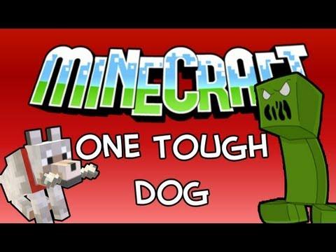 Minecraft: One Tough Dog