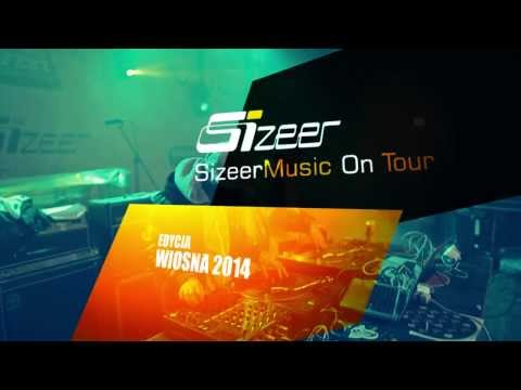 Sizeer Music On Tour: Wiosenna Ekspansja 2014