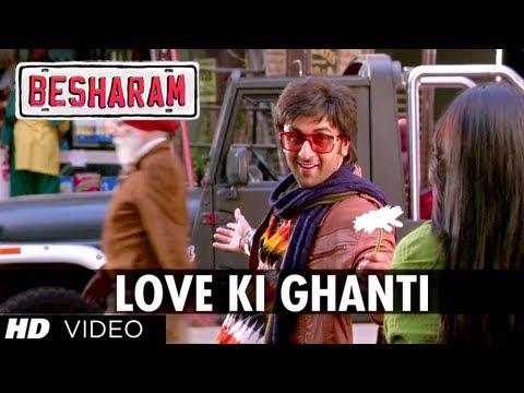 Besharam Song Love Ki Ghanti (HD) | Ranbir Kapoor, Pallavi Sharda