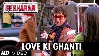 Besharam Song Love Ki Ghanti (HD) Ranbir Kapoor, Pallavi