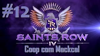 Saints Row 4 - Coop com Mackcal - Playthrough #12 [Detonado PT-BR]