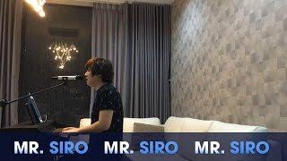 Gương Mặt Lạ Lẫm - Mr. Siro (Piano Live)