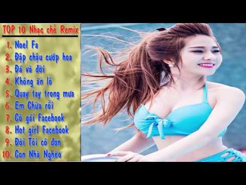 Nhạc Chế Remix Hay - Top 10 Bài Nhạc Chế Remix Cực Hay - Noel FA - Con Nhà Nghèo