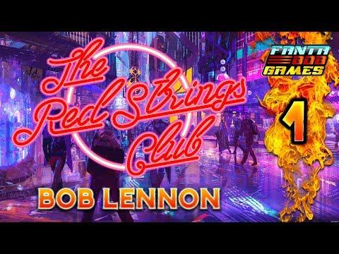 SUIVEZ LE FIL ROUGE !!!-The Red Strings Club- Ep.1 avec Bob Lennon