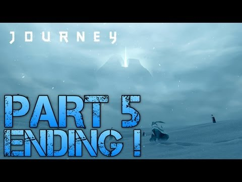 Journey Walkthrough Part 5 - ENDING! - Let's Play Gameplay/Commentary