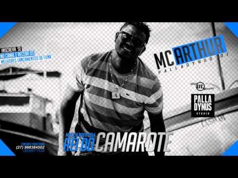 Mc Arthur - Rei Do Camarote - Música Novo 2014' ♫ (Palladynus Dj) Lançamento 2014