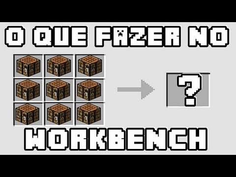 Minecraft - O que podemos fazer no Work Bench? Tudo!!!
