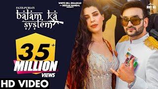 BALAM KA SYSTEM Fazilpuria Afsana Khan Video HD Download New Video HD