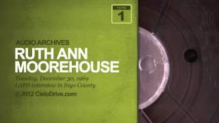 Audio Archives: Ruth Ann Moorehouse, December 30, 1969