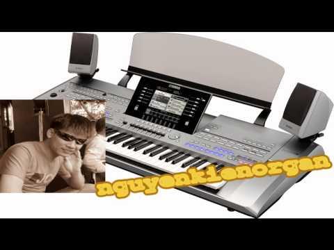 Đàn Organ Liên Khúc Remix Audio Chất Lượng 20 Phút