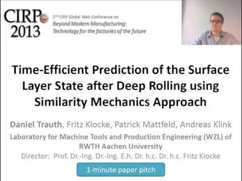 (CIRPe2013) Time-Efficient Prediction of the Surface Layer State after Deep Rolling  ...
