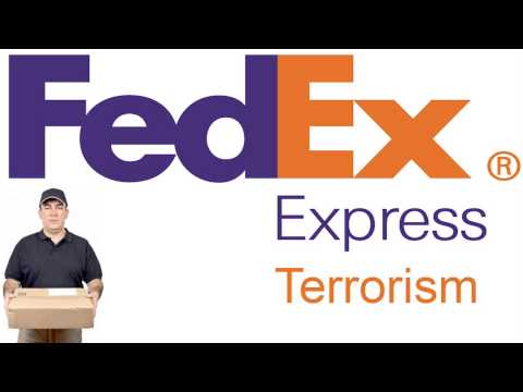 FedEx is a Terrorist Organization