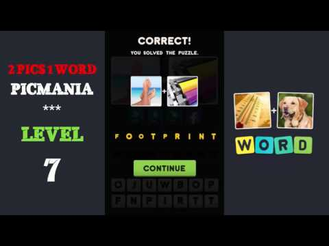 2 Pics 1 Word - PicMania Level 7 - All Answers - Walkthrough