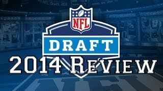 NFL Draft 2014 1st Round Review