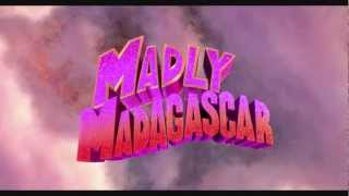 Madly Madagascar [Soundtrack] Simply Irresistible (By