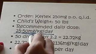 McLennan CC Pediatric Safe Dose and Weight Based Calculation using Dimensional Analysis Part 2