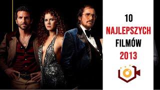 Najlepsze Filmy 2013