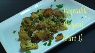How To Make Vegetable Biryani (Part 1) Indian Rice