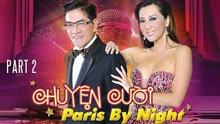 Nguyễn Ngọc Ngạn & Kỳ Duyên - Chuyện Cười Paris By Night (Part 2)