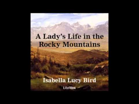 A Lady's Life in the Rocky Mountains audiobook - part 3