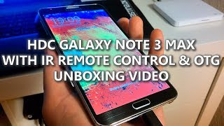 UNBOXING! Of The HDC GALAXY Note 3 MAX N9006 Black MTK6589