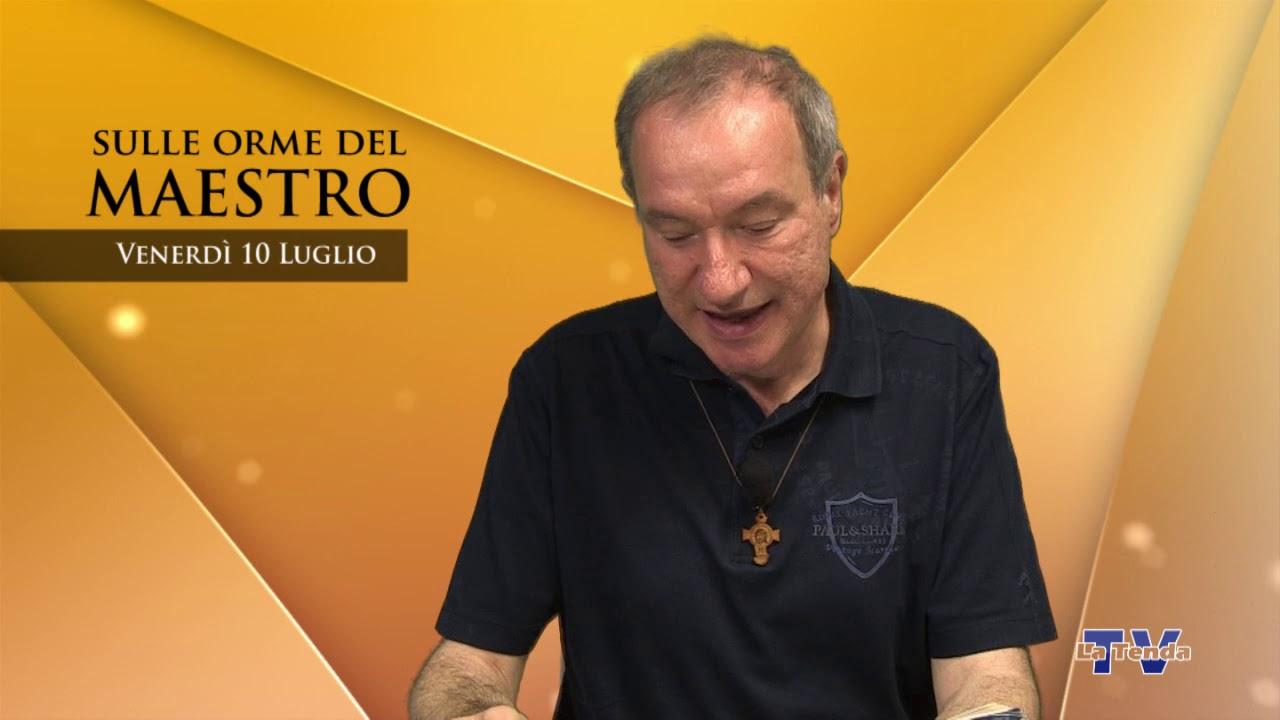 Sulle orme del Maestro - Venerdì 10 luglio
