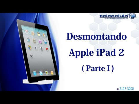 Tutorial de Desmontagem Apple iPad II - PARTE I - TELECELULA