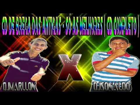 BREGA DAS ANTIGAS - SÓ AS MELHORES ( CD COMPLETO )