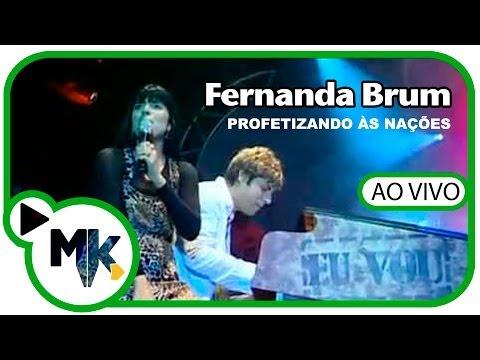 Profetizando às Nações - DVD Profetizando às Nações - Fernanda Brum (AO VIVO)