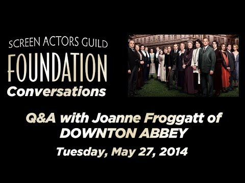 Conversations with Joanne Froggatt of DOWNTON ABBEY