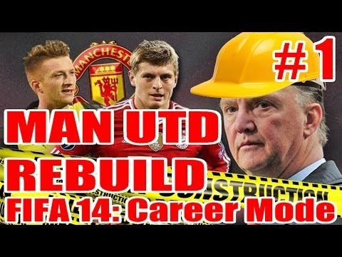 FIFA 14: Manchester United Rebuild Career Mode Ep. 1: Van Gaal's Great Purge!