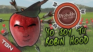 YO SOY TU ROBIN HOOD - PROBABLY ARCHERY