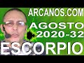 Video Horóscopo Semanal ESCORPIO  del 2 al 8 Agosto 2020 (Semana 2020-32) (Lectura del Tarot)
