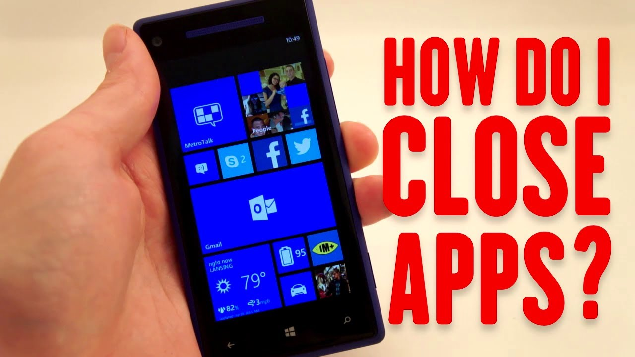 How To Close An App on Windows Phone - YouTube