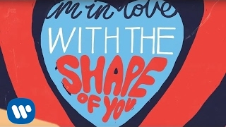 Ed Sheeran - Shape Of You YouTube 影片