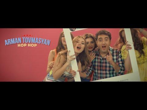 Arman Tovmasyan - HOP - HOP (NEW 2016)