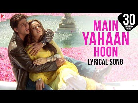 Lyrical: Main Yahaan Hoon - Full Song with Lyrics - Veer ...