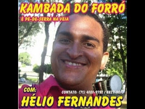 Hélio Fernandes e Kambada do Forro   Se voce Deixar   - Video clip