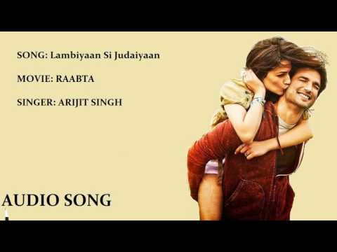youtube video Lambiyaan si judaiyaan: Rabbta, Arijit singh, Audio Song to 3GP conversion