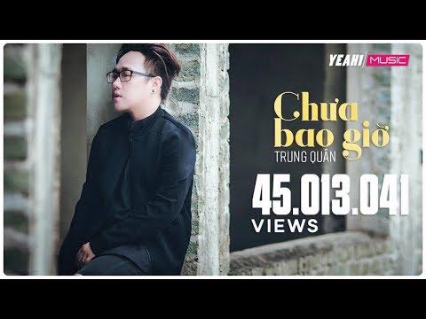Chưa Bao Giờ | Trung Quân - 4K | Yeah1 Superstar (Official Music Video)