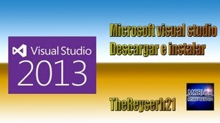 Descargar E Instalar Miicrosoft Visual Studio 2013 No