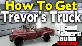 GTA Online HOW TO GET TREVOR'S TRUCK (Secret Location