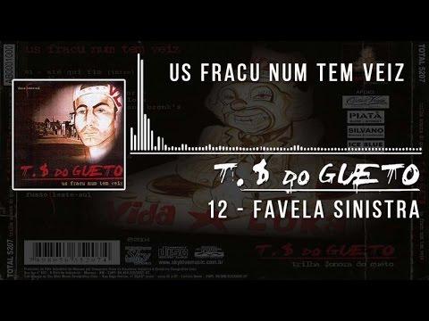 12 Favela Sinistra Trilha Sonora do Gueto