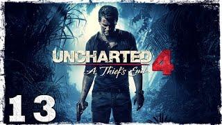 [PS4] Uncharted 4. #13: Стычки с наемниками.