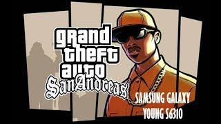 Gta San Andreas On Samsung Galaxy Young S6310 (LOW
