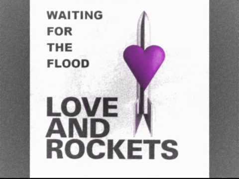 Thumbnail of video Love and Rockets - Waiting For The Flood