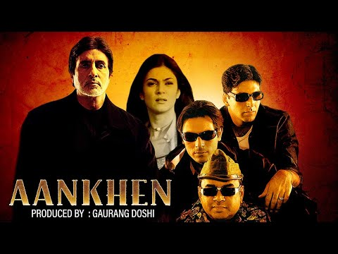 Aankhen (2002) - Hindi Full Movie image
