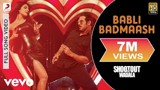 Babli Badmash - Shootout At Wadala